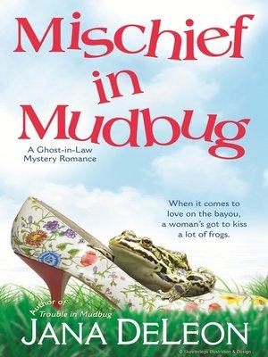 cover image of Mischief in Mudbug