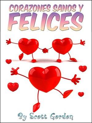 cover image of Corazones Sanos y Felices