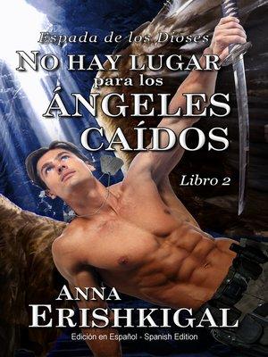 cover image of No hay lugar para los ángeles caídos