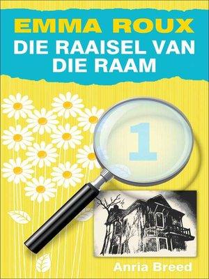 cover image of Die Raaisel van die Raam