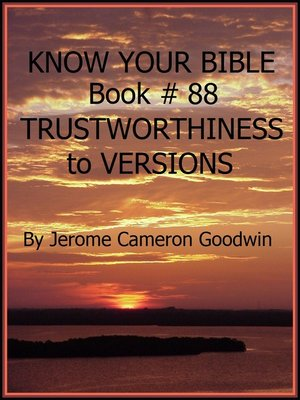 cover image of TRUSTWORTHINESS to VERSIONS--Book 88--Know Your Bible