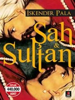 cover image of Şah ve Sultan -İskender Pala