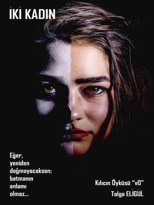 cover image of İki Kadın