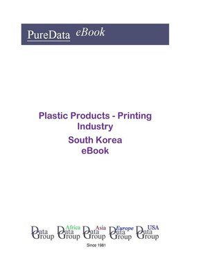 cover image of Plastic Products--Printing Industry in South Korea