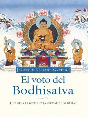 cover image of El voto del Bodhisatva