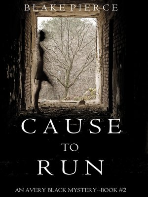cover image of Cause to Run