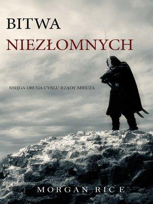 cover image of Bitwa Niezłomnych