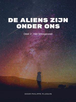 cover image of De Aliens zijn onder ons.