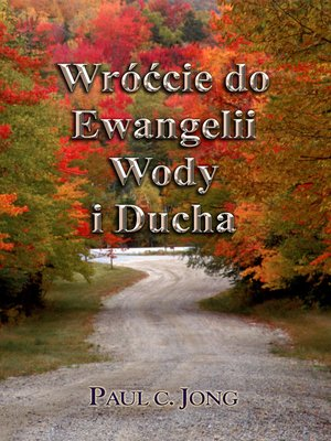 cover image of Wróćcie do Ewangelii Wody i Ducha