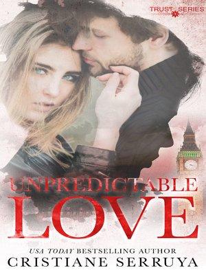 cover image of Unpredictable Love