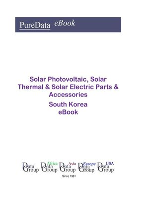 cover image of Solar Photovoltaic, Solar Thermal & Solar Electric Parts & Accessories in South Korea