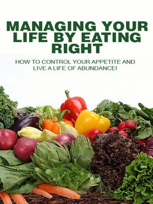 cover image of Managing Your Life by Eating Right