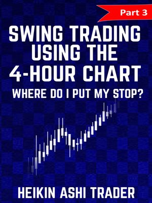 cover image of Swing Trading using the 4-hour chart 3