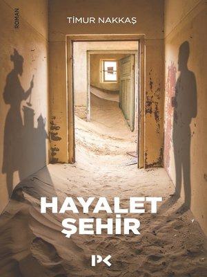 cover image of Hayalet Şehir