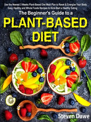 cover image of The Beginner's Guide to a Plant-based Diet