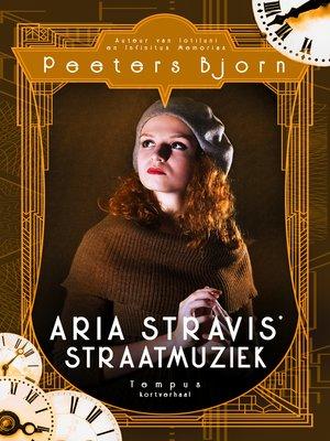 cover image of Aria Stravis' Straatmuziek