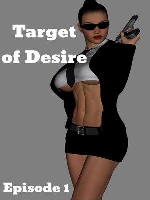 Target of Desire, Episode 1