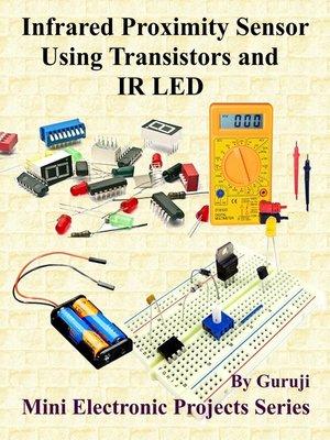 cover image of Infrared Proximity Sensor Using Transistors and IR LED