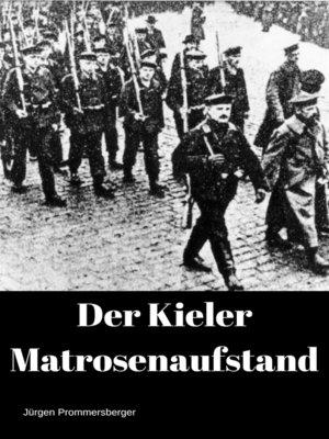 cover image of Der Kieler Matrosenaufstand