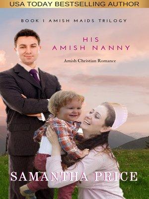 cover image of His Amish Nanny