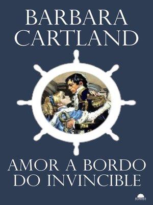 cover image of Amor a bordo do Invincible
