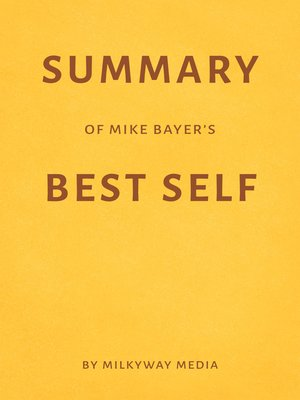 cover image of Summary of Mike Bayer's Best Self