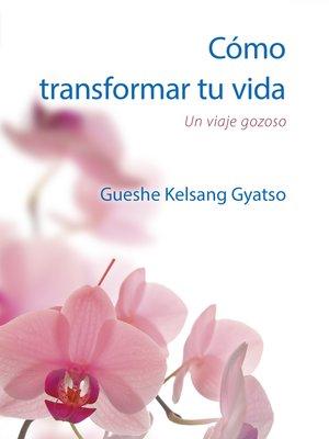 cover image of Cómo transformar tu vida- Gratuito