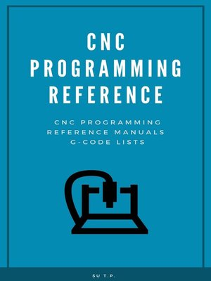 cover image of CNC Programming Reference