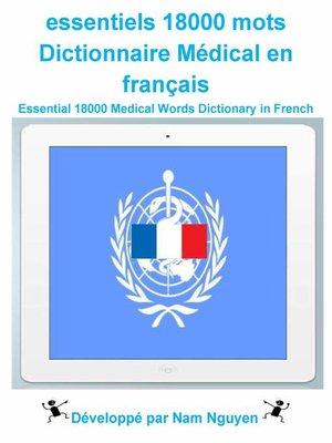 cover image of essentiels 18000 mots Dictionnaire Médical en français