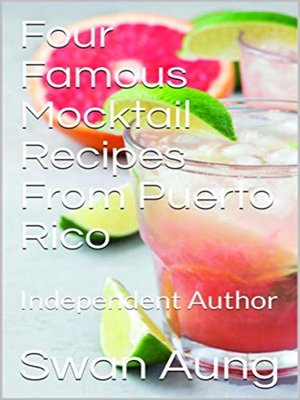 cover image of Four Famous Mocktail Recipes From Puerto Rico