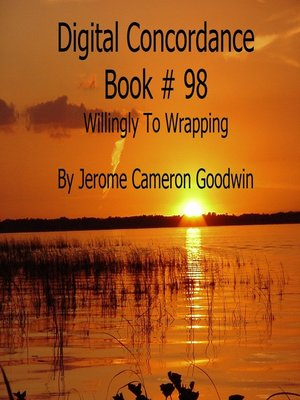 cover image of Willingly to Wrapping--Digital Concordance Book 98