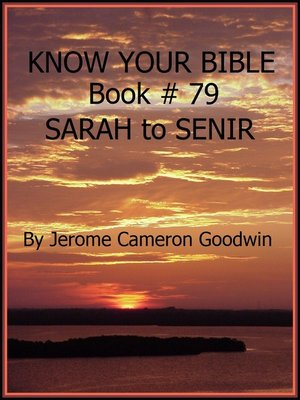 cover image of SARAH to SENIR--Book 79--Know Your Bible