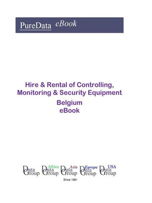 cover image of Hire & Rental of Controlling, Monitoring & Security Equipment in Belgium