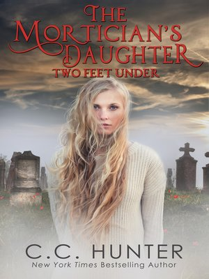 cover image of Two Feet Under: The Mortician's Daughter, Book 2
