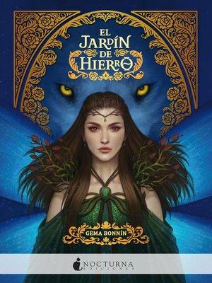 cover image of El jardín de hierro