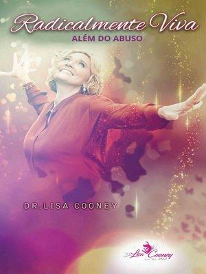 cover image of Radicalmente Viva Além do Abuso