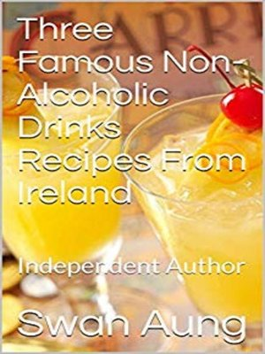 cover image of Three Famous Non-Alcoholic Drinks Recipes From Ireland
