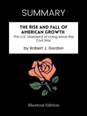 cover image of SUMMARY--The Rise and Fall of American Growth