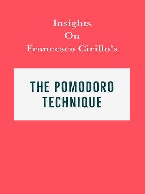 cover image of Insights on Francesco Cirillo's the Pomodoro Technique
