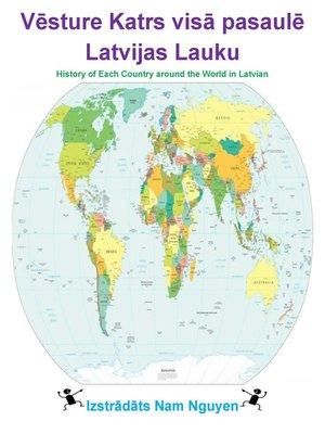 cover image of Vēsture Katrs visā pasaulē Latvijas Lauku
