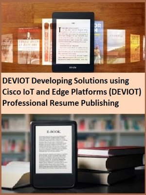 cover image of DEVIOT Developing Solutions using Cisco IoT and Edge Platforms