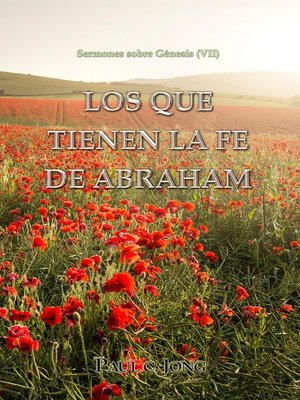 cover image of Sermones sobre Génesis (VII) --Los que tienen la fe de Abraham