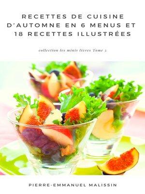cover image of Recettes de Cuisine d'Automne En 6 menus et 18 recettes illustrées