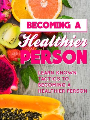 cover image of Becoming a Healthier Person