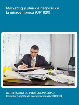 cover image of UF1820--Marketing y plan de negocio de la microempresa