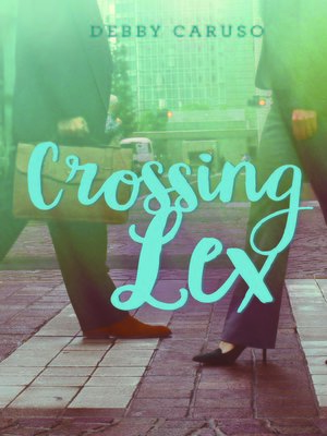 cover image of Crossing Lex