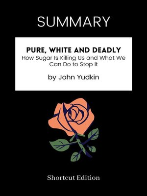 cover image of SUMMARY--Pure, White and Deadly