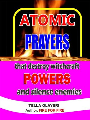 cover image of ATOMIC PRAYERS that destroy witchcraft POWERS and silence enemies
