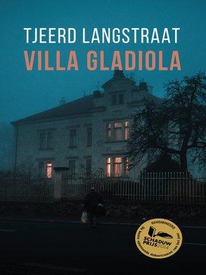 cover image of Villa Gladiola