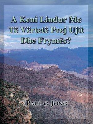 cover image of A keni lindur me të vërtetë prej ujit dhe Frymës?